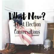 What Now? 3 Post Election Conversations